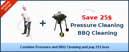Pressure Cleaning + BBQ Cleaning save 25$